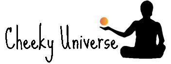 Cheeky Universe
